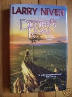 Destiny's Road by Larry Niven (1997) HB DJ 1st SIGNED