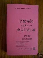 Frek and the Elixir - Rudy Rucker 2004 ARC / Proof