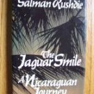 The Jaguar Smile - Salman Rushdie 1987 HB DJ 1st