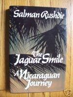 The Jaguar Smile - Salman Rushdie 1987 HB DJ 1st