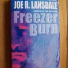 Freezer Burn - Joe R. Lansdale pb 2000