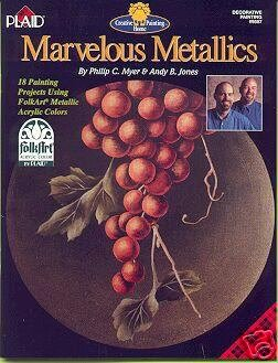 MARVELOUS METALLICS....FolkArt Painting Booklet