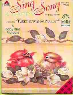 Sing A Happy Song Tweethearts on Parade ~ Paint 8 Baby Birds