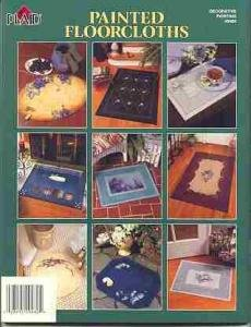 Painted Floorcloths Book~9 Stunning Projects