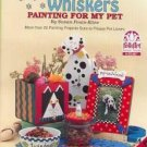 Paint 20+ Pet Projects~WAGS & WHISKERS~Kline