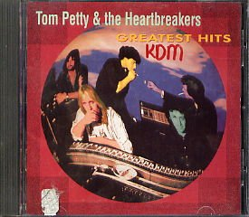 Tom Petty and the Heartbreakers Greatest Hits KDM