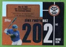 2007 Topps Baseball Road to 500 Alex Rodriguez (Rangers) #ARHR202