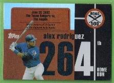 2007 Topps Baseball Road to 500 Alex Rodriguez (Rangers) #ARHR264