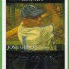 2007 Topps Baseball Homerun History Josh Gibson (Crawfords) HR720 #JG90