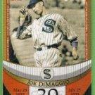 2007 Topps Baseball The Streak Before the Streak Joe DiMaggio (Seals) JDSF30