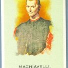 2010 Topps Allen & Ginter Baseball Niccolo Machiavelli (Writer) #103