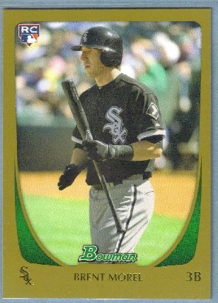 2011 Bowman Baseball GOLD Rookie Brent Morel (White Sox) #196