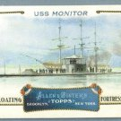 "2011 Topps Allen & Ginter Baseball ""Floating Fortresses"" USS Monitor #FF10"