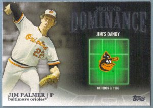 2012 Topps Baseball Mound Dominance Jim Palmer (Orioles) #MD-4