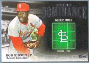 2012 Topps Baseball Mound Dominance Bob Gibson (Cardinals) #MD-6