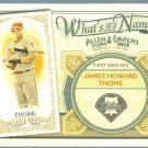 2012 Topps Allen & Ginter What's In A Name Jim Thome (Phillies) #WIN61