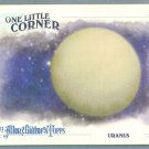 "2013 Topps Allen & Ginter One Little Corner ""Uranus"" #OLC-URN"