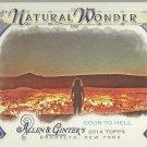 2014 Topps Allen & Ginter Baseball Natural Wonder Door to Hell #NW-05
