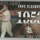 2015 Topps Highlight of the Year 1953 Enos Slaughter (Cardinals) #H-9