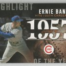 2015 Topps Highlight of the Year 1957 Ernie Banks (Cubs) #H-10