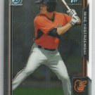 2015 Bowman Baseball Chrome Prospect Mike Yastrzemski (Orioles) #BCP138