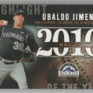2015 Topps Update & Highlights Season Highlight 2010 Ubaldo Jimemez (Rockies) #H-88