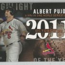 2015 Topps Update & Highlights Season Highlight 2011 Albert Pujols (Cardinals) #H-89