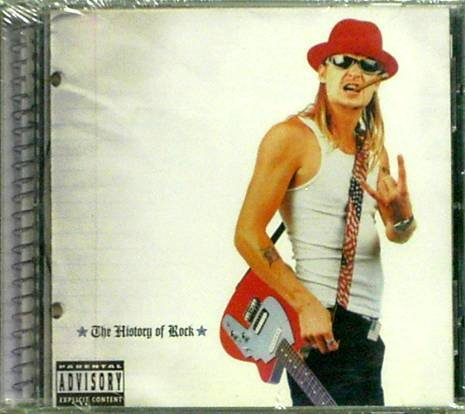 """Kid Rock """"The History Of Rock"""" Music CD  New"""