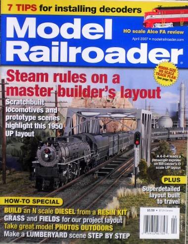 Model Railroader April 2007 Issue 4 Volume 74