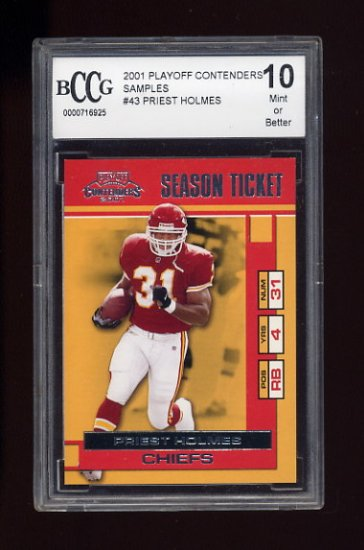 2001 Playoff Contenders Samples Football #43 Priest Holmes - Kansas City Chiefs Graded BCCG 10