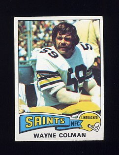1975 Topps Football #494 Wayne Colman - New Orleans Saints
