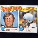 1975 Topps Football #6 Punting Leaders Tom Blanchard / Ray Guy