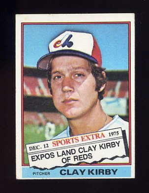 1976 Topps Traded Baseball #579T Clay Kirby - Montreal Expos VgEx
