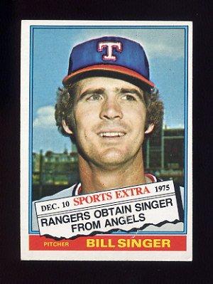 1976 Topps Traded Baseball 411t Bill Singer Texas Rangers