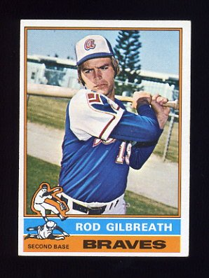 1976 Topps Baseball #306 Rod Gilbreath - Atlanta Braves