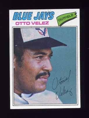 1977 Topps Baseball #299 Otto Velez - Toronto Blue Jays