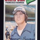 1977 Topps Baseball #222 Francisco Barrios RC - Chicago White Sox