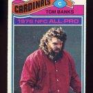1977 Topps Football #520 Tom Banks - St. Louis Cardinals
