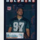 2008 Topps Chrome Football #TC241 Phillip Merling RC - Miami Dolphins