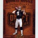 2003 Playoff Hogg Heaven Rookie Hoggs #RCH1 Carson Palmer - Cincinnati Bengals