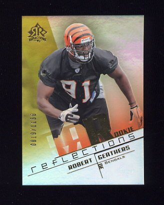 2004 Reflections Football #275 Robert Geathers RC - Cincinnati Bengals 0019/1150