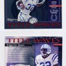 2001 Donruss Elite Title Waves #TW10 Edgerrin James - Indianapolis Colts /2000