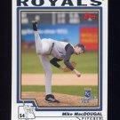 2004 Topps Baseball #113 Mike MacDougal - Kansas City Royals