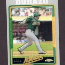2005 Topps Chrome Refractors #063 Erubiel Durazo - Oakland Athletics