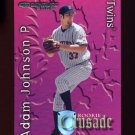 2002 Donruss Rookies Crusade #09 Adam Johnson - Minnesota Twins /1500