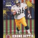 1999 Crown Royale Franchise Glory #17 Jerome Bettis - Pittsburgh Steelers