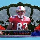 1999 Crown Royale Football #124 J.J. Stokes - San Francisco 49ers