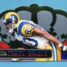 1999 Crown Royale Football #112 Isaac Bruce - St. Louis Rams