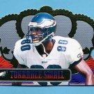 1999 Crown Royale Football #106 Torrance Small - Philadelphia Eagles