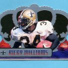 1999 Crown Royale Football #090 Ricky Williams RC - New Orleans Saints